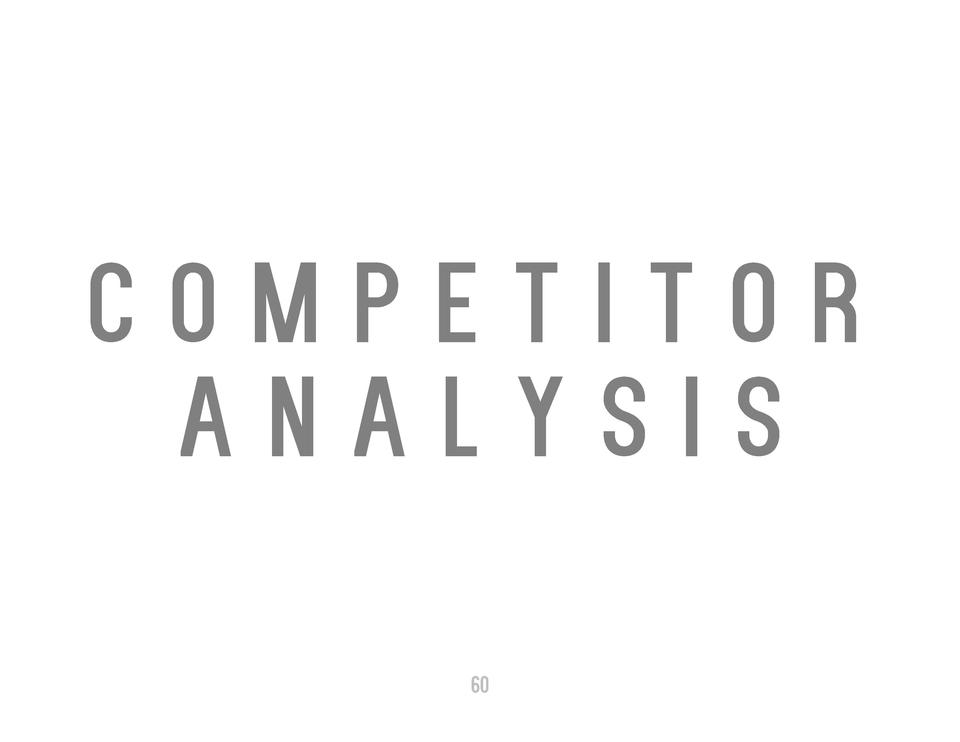 COMPETITOR ANALYSIS 60