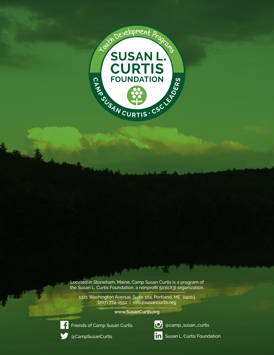 Located in Stoneham, Maine, Camp Susan Curtis is a program of the Susan L. Curtis Foundation, a nonprofit 501 c  3  organi...