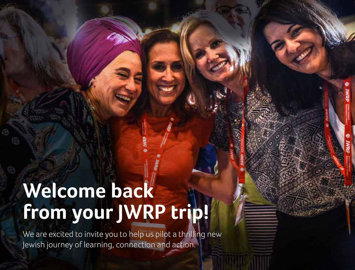 Welcome back from  your JWRP trip  We are excited to invite you to  help us pilot a thrilling new Jewish journey of  learn...
