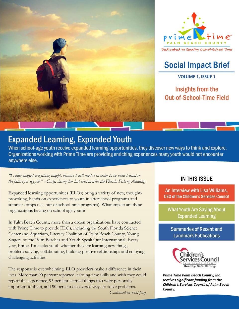 Social Impact Brief VOLUME 1, ISSUE 1  Insights from the Out-of-School-Time Field  Expanded Learning, Expanded Youth  When...