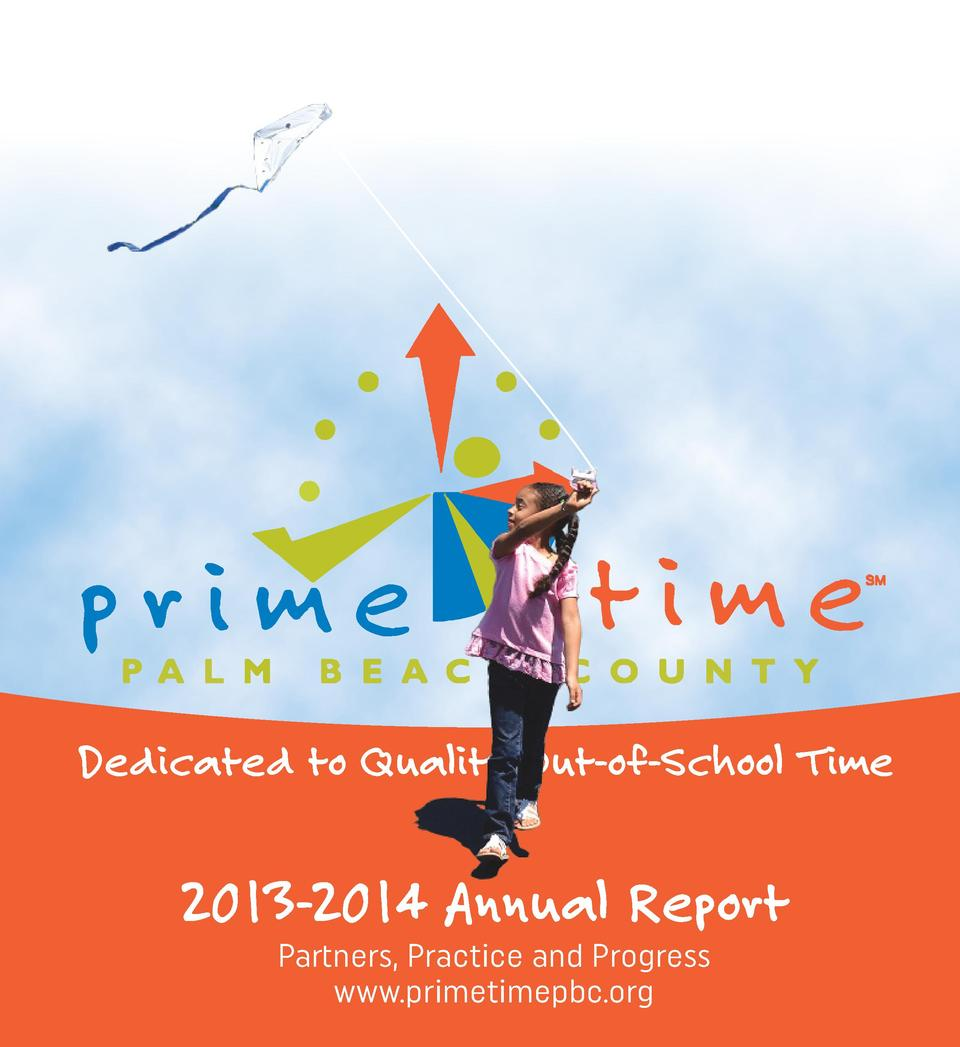 Dedicated to Quality Out-of-School Time  2013-2014 Annual Report Partners, Practice and Progress www.primetimepbc.org