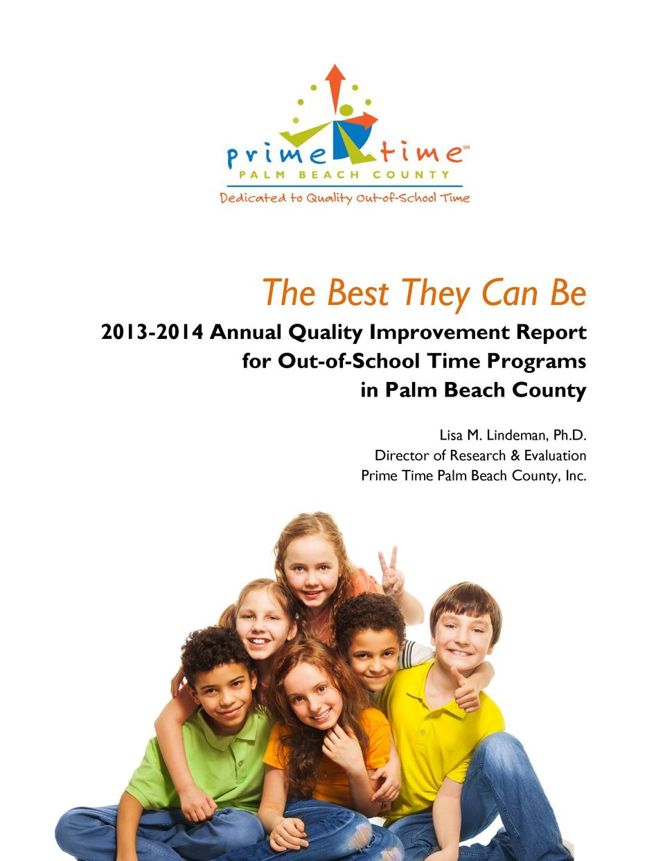 The Best They Can Be 2013-2014 Annual Quality Improvement Report for Out-of-School Time Programs in Palm Beach County Lisa...