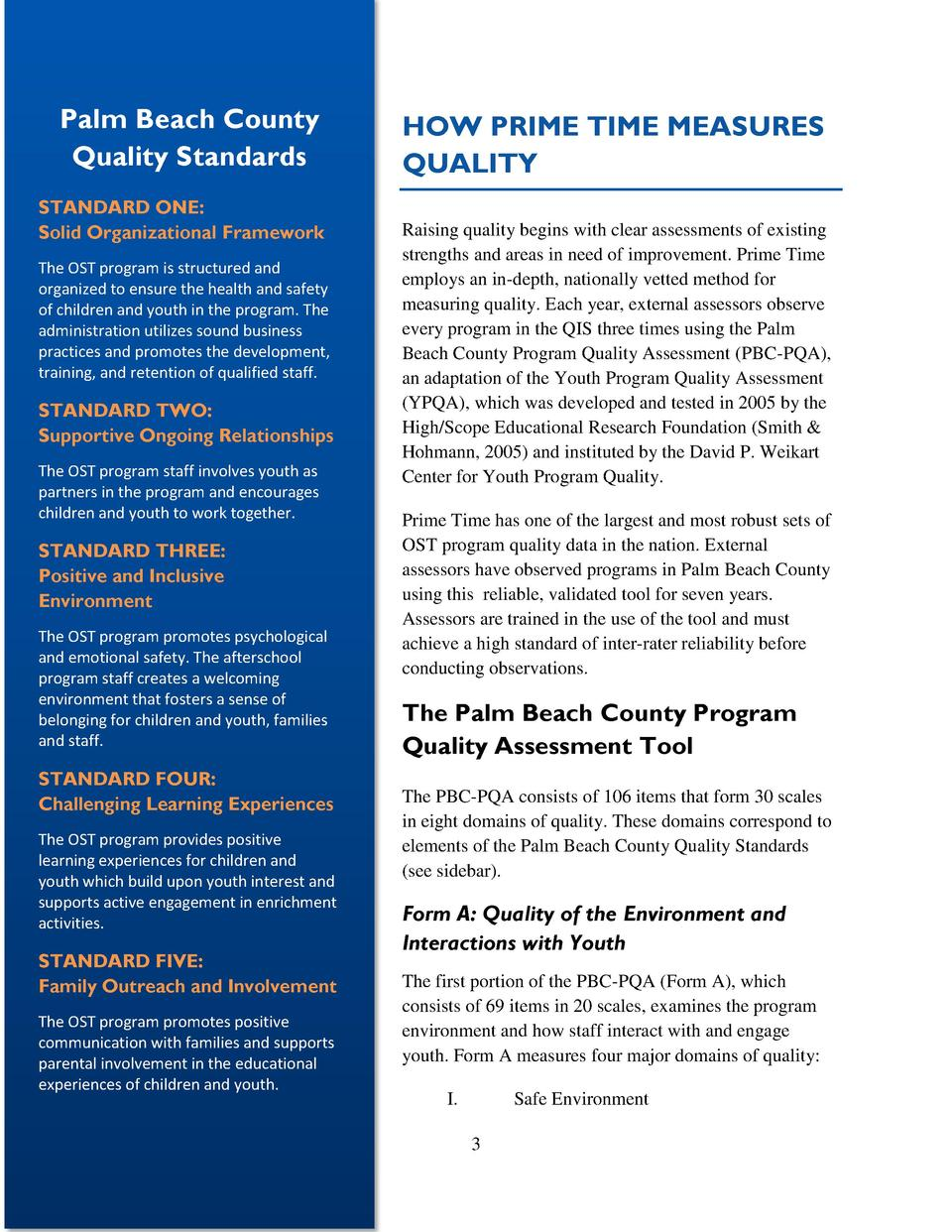 Palm Beach County Quality Standards STANDARD ONE  Solid Organizational Framework The OST program is structured and organiz...