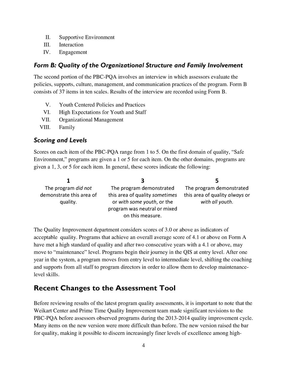 II. III. IV.  Supportive Environment Interaction Engagement  Form B  Quality of the Organizational Structure and Family In...