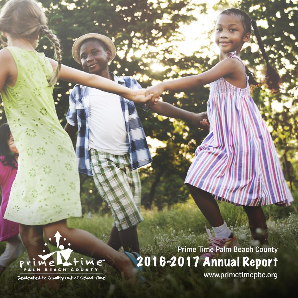 Prime Time Palm Beach County  2016-2017 Annual Report  www.primetimepbc.org