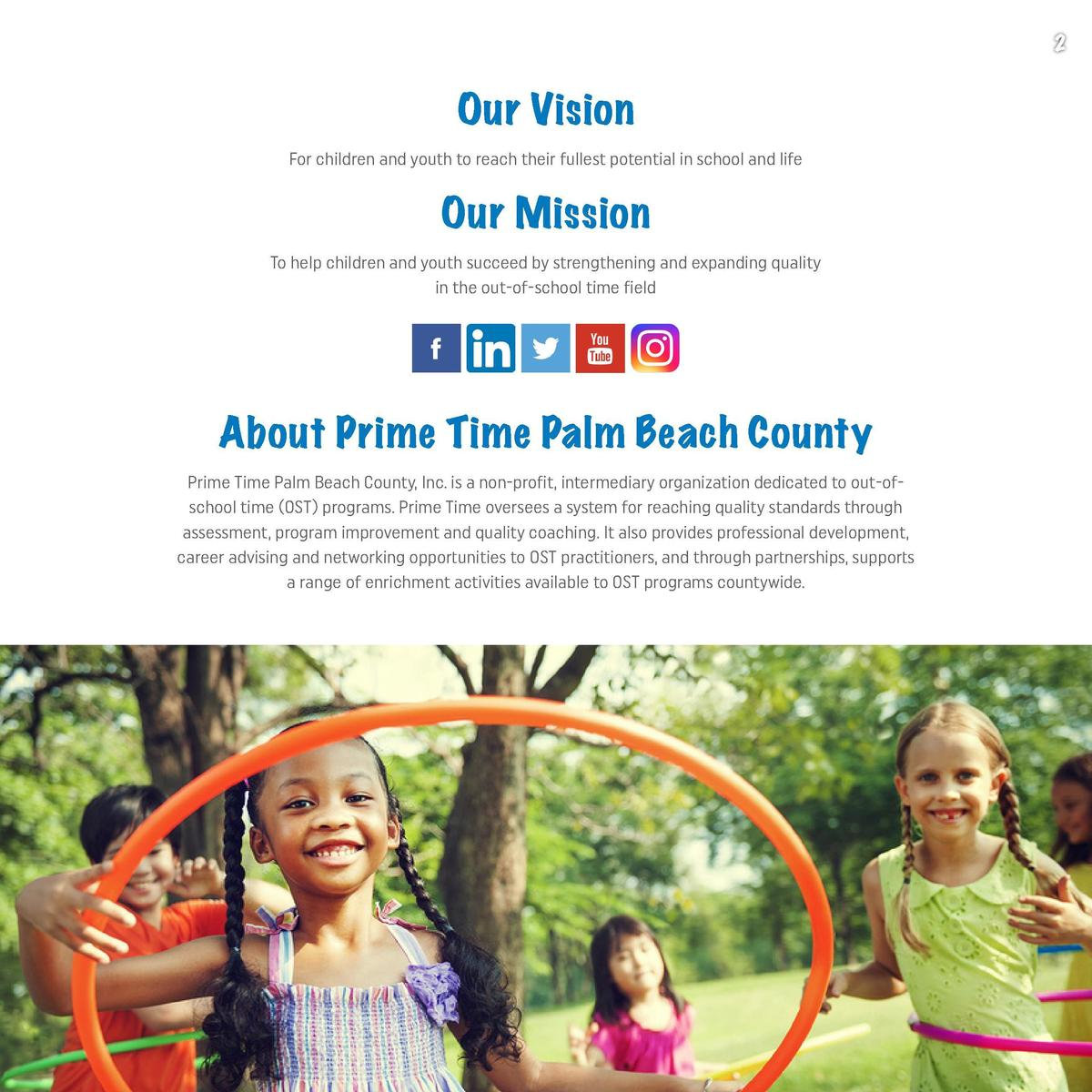 1  2  Our Vision For children and youth to reach their fullest potential in school and life  Our Mission To help children ...