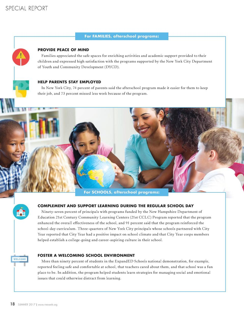 SPECIAL REPORT  For FAMILIES, afterschool programs  PROVIDE PEACE OF MIND Families appreciated the safe spaces for enrichi...