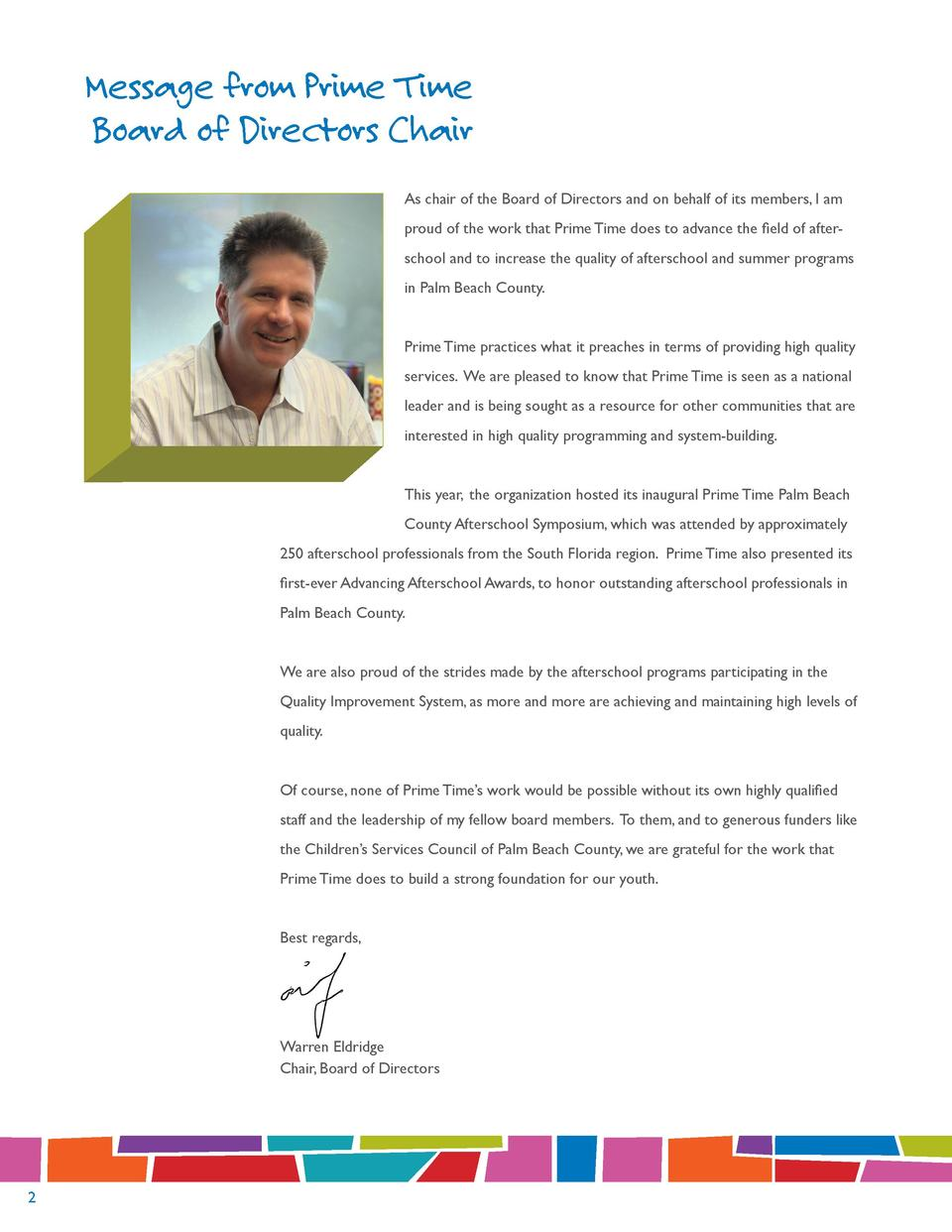 Message from Prime Time Board of Directors Chair As chair of the Board of Directors and on behalf of its members, I am pro...