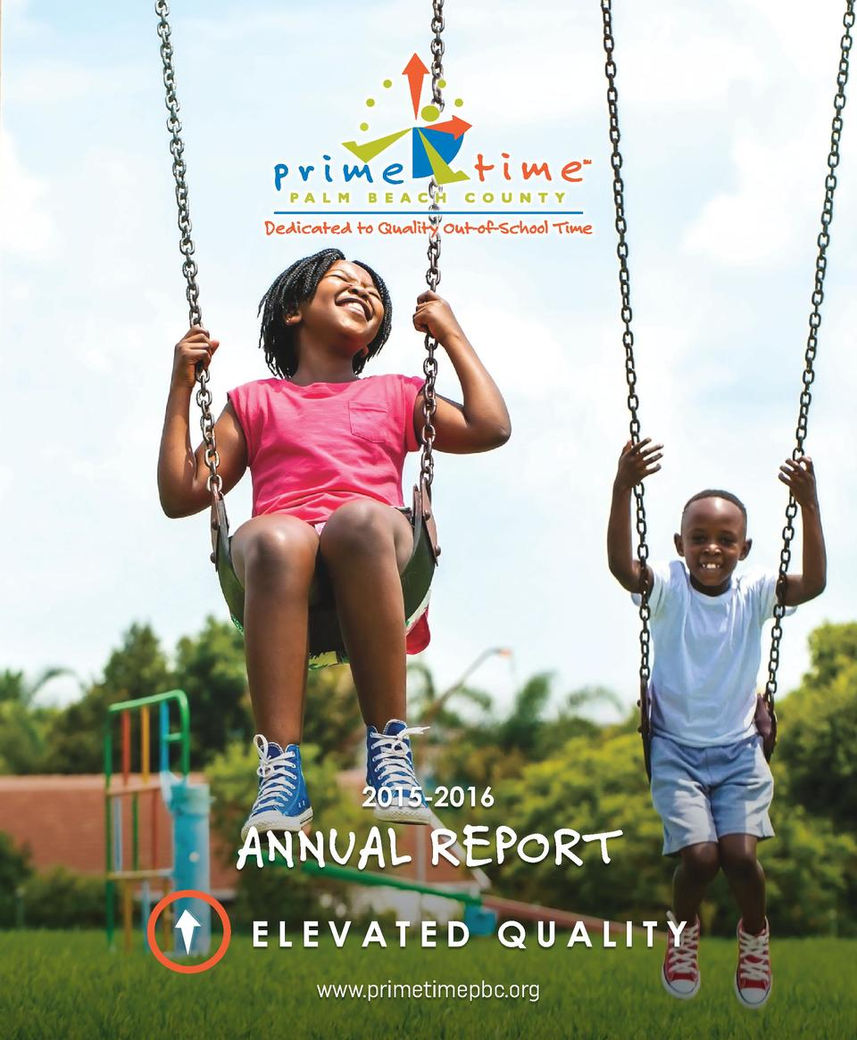 2015-2016  ANNUAL REPORT ELEVATED QUALITY www.primetimepbc.org