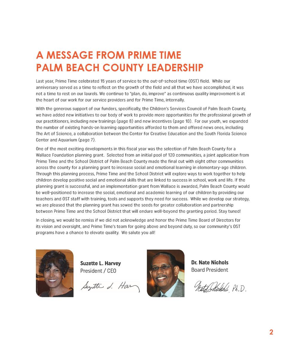 A MESSAGE FROM PRIME TIME PALM BEACH COUNTY LEADERSHIP Last year, Prime Time celebrated 15 years of service to the out-of-...