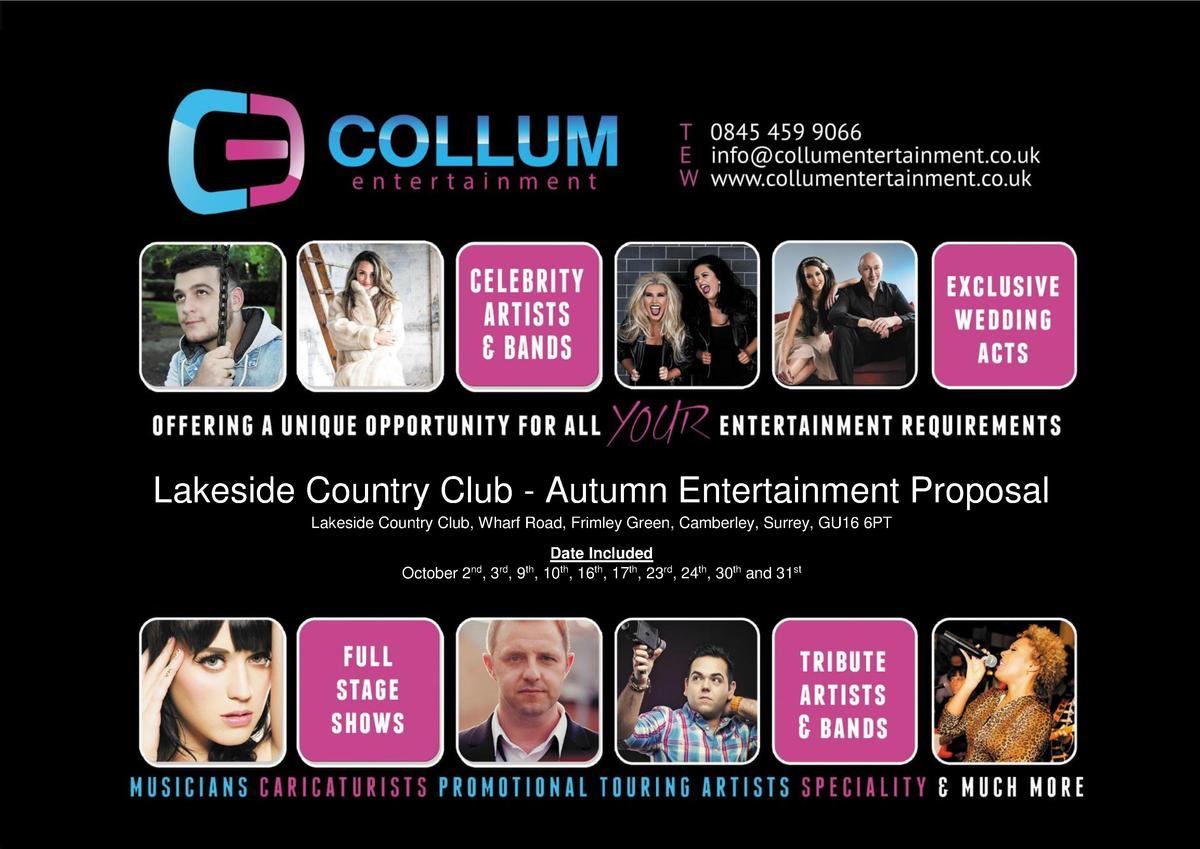 Lakeside Country Club - Autumn Entertainment Proposal Lakeside Country Club, Wharf Road, Frimley Green, Camberley, Surrey,...