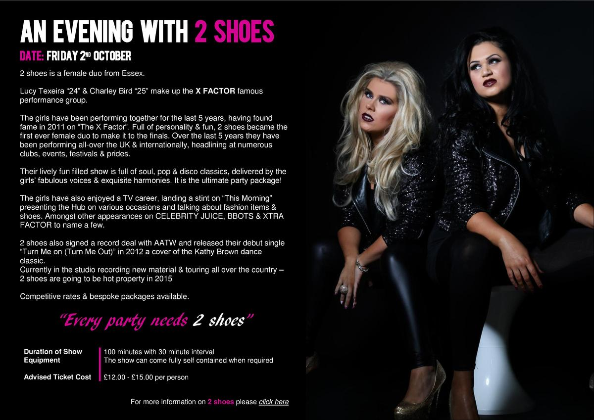 An Evening with 2 Shoes Date  Fri day 2nd October 2 shoes is a female duo from Essex. Lucy Texeira    24      Charley Bird...