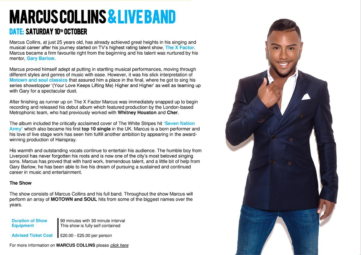 MARCUS COLLINS   LIVE BAND Date  Saturday 10th october Marcus Collins, at just 25 years old, has already achieved great he...