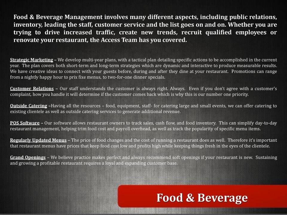 Food   Beverage Management involves many different aspects, including public relations, inventory, leading the staff, cust...