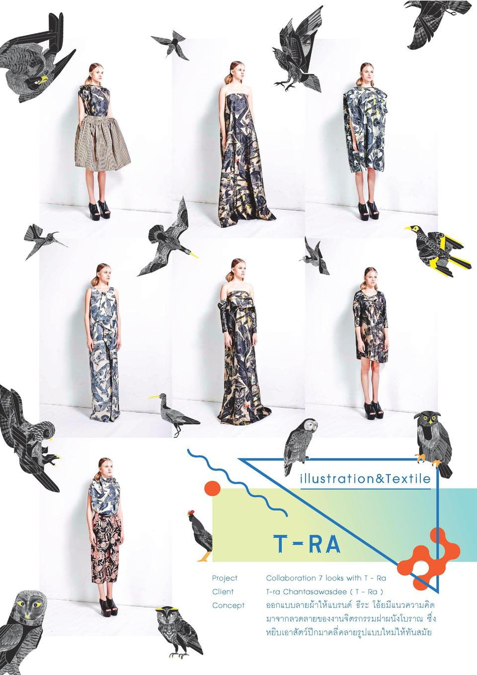 illustration Textile  t-ra Project Client Concept  Collaboration 7 looks with T - Ra T-ra Chantasawasdee   T - Ra         ...