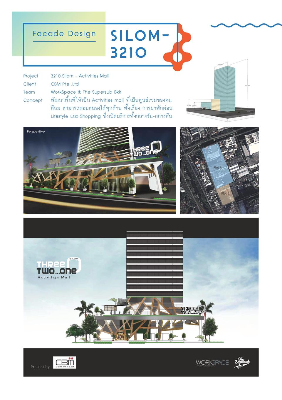 Facade Design  Project Client Team Concept  3210 Silom - Activities Mall CBM Pte .Ltd WorkSpace   The Supersub Bkk        ...