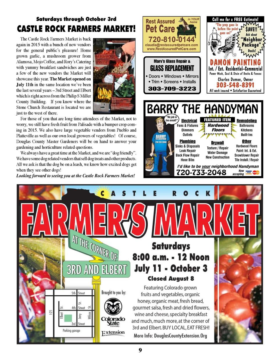 Saturdays through October 3rd  SUMMER SECURITY TIPS  The Castle Rock Farmers Market is back again in 2015 with a bunch of ...