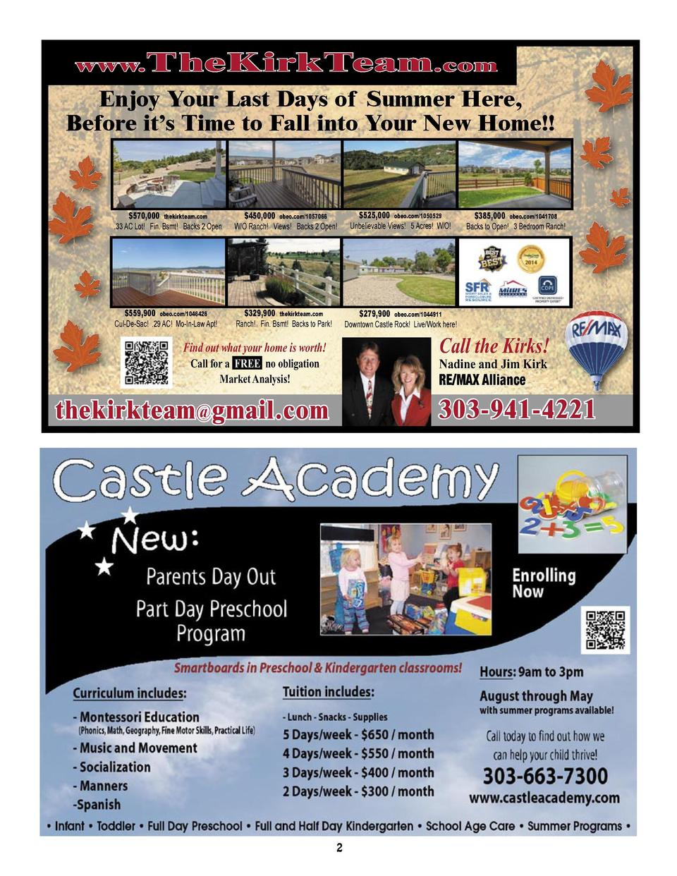 www. T heKirkTeam .com  Enjoy Your Last Days of Summer Here, Before it   s Time to Fall into Your New Home    CLASSIFIEDS ...