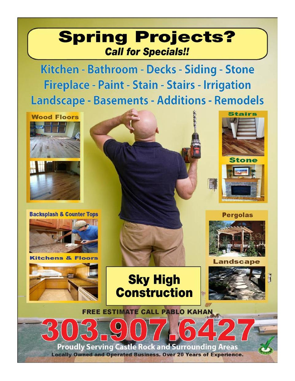 Spring Projects  Call for Specials    Sky High Construction  16  17