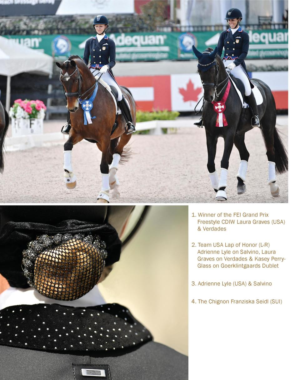 1. Winner of the FEI Grand Prix    Freestyle CDIW Laura Graves  USA    Verdades 2. Team USA Lap of Honor  L-R      Adrienn...