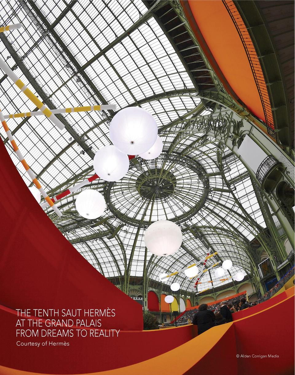 THE TENTH SAUT HERM  S AT THE GRAND PALAIS FROM DREAMS TO REALITY Courtesy of Herm  s     Alden Corrigan Media
