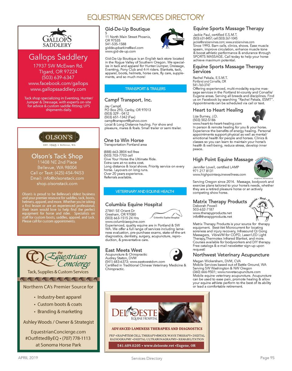 EQUESTRIAN SERVICES DIRECTORY Gid-De-Up Boutique  Gallops Saddlery 17937 SW McEwan Rd. TIgard, OR 97224  503  639-6347 www...