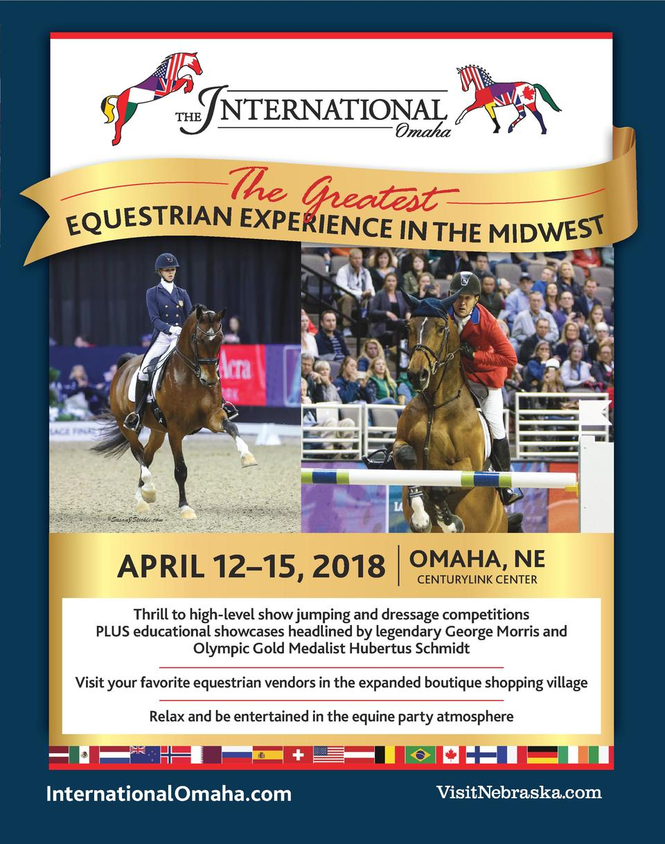 T h e G r e a t est I A R N T EXP UES  EQ  ERIENCE IN THE MIDWEST  APRIL 12   15, 2018  OMAHA, NE CENTURYLINK CENTER  Thri...