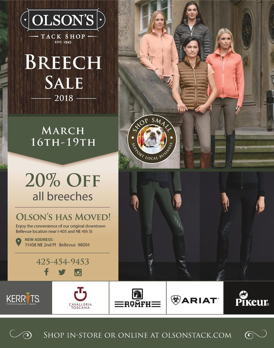 Breech Sale 2018  March 16th-19th  20  Off all breeches  Olson   s has Moved  Enjoy the convenience of our original downto...