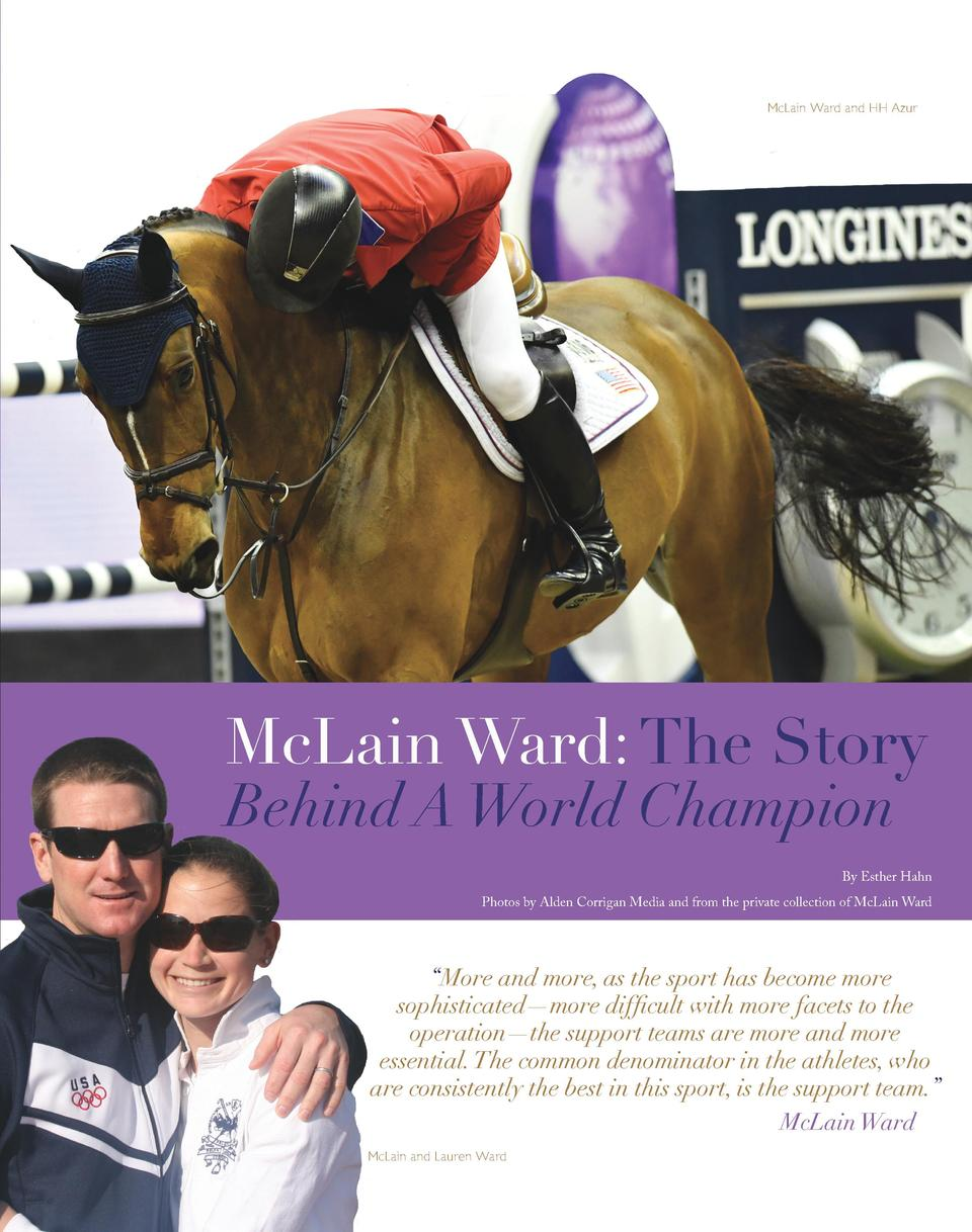 McLain Ward and HH Azur  McLain Ward  The Story Behind A World Champion  By Esther Hahn Photos by Alden Corrigan Media and...