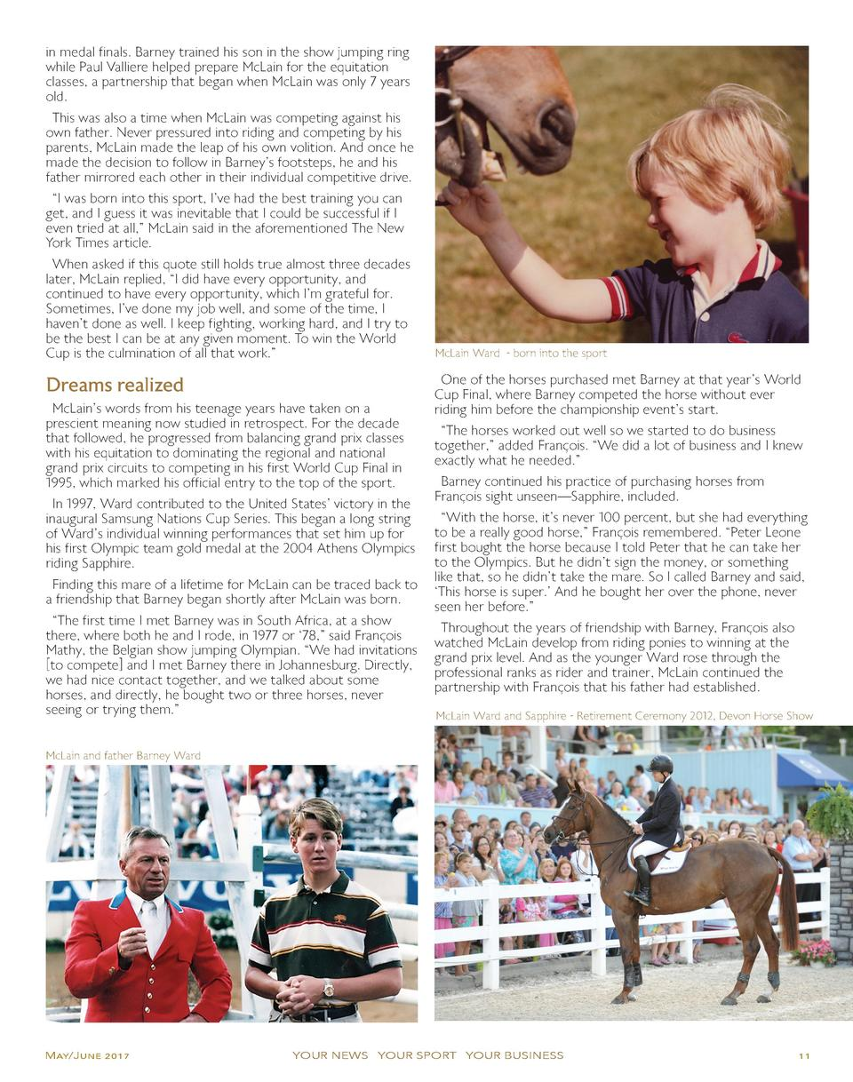 in medal finals. Barney trained his son in the show jumping ring while Paul Valliere helped prepare McLain for the equitat...