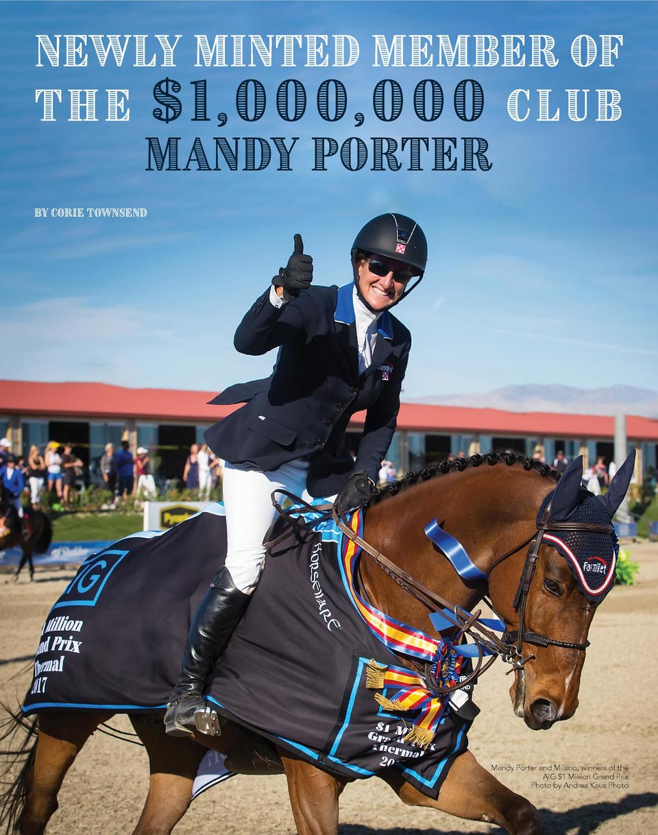 Newly Minted Member of t h e   1 , 0 0 0, 0 0 0 C l u b  Mandy Porter  BY CORIE TOWNSEND  Mandy Porter and Milano, winners...
