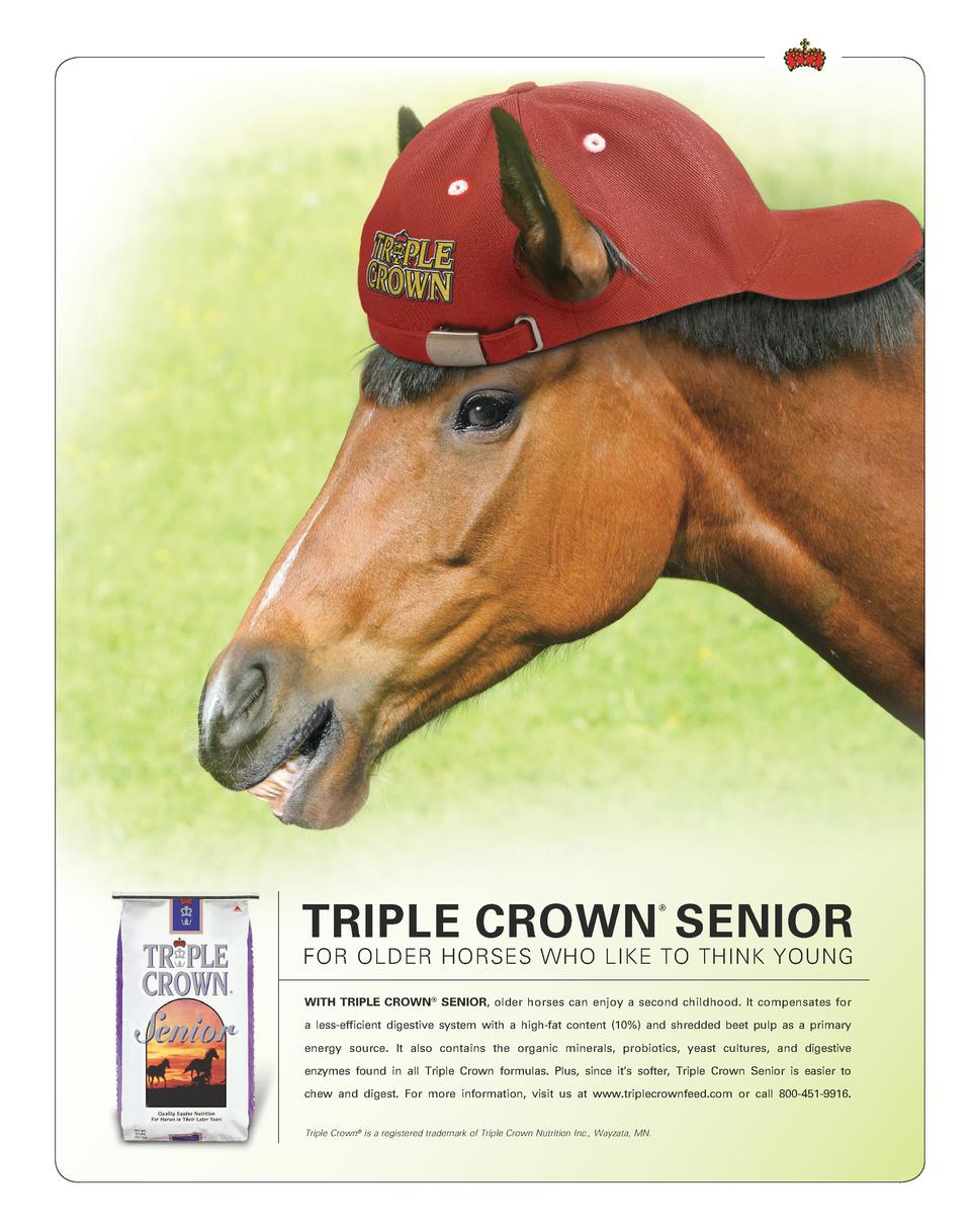 TRIPLE CROWN SENIOR     FOR OLDER HORSES WHO LIKE TO THINK YOUNG WITH TRIPLE CROWN   SENIOR, older horses can enjoy a seco...