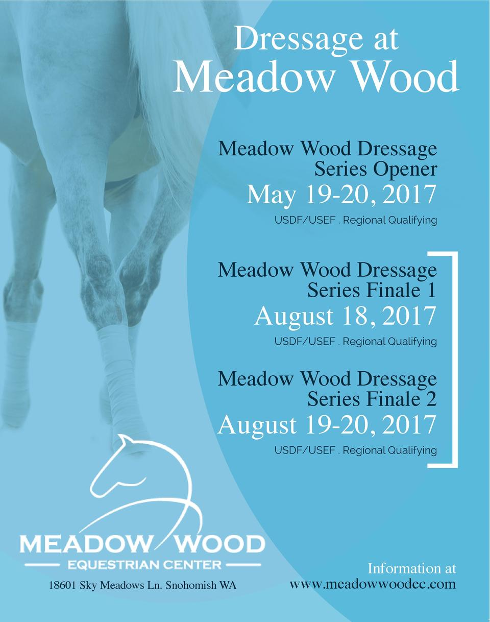 Dressage at  Meadow Wood Meadow Wood Dressage Series Opener  May 19-20, 2017     USDF USEF . Regional Qualifying  Meadow W...