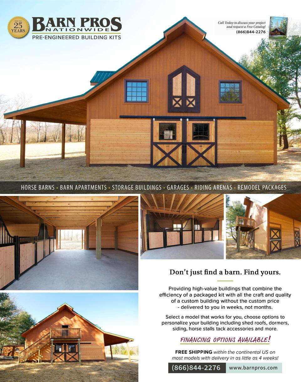 Call Today to discuss your project and request a Free Catalog    866 844-2276  HORSE BARNS     BARN APARTMENTS     STORAGE...
