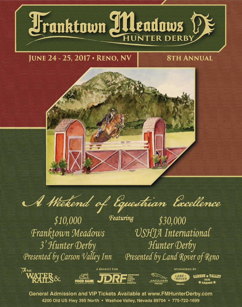 June 24 - 25, 2017     Reno, NV   10,000 Franktown Meadows 3    Hunter Derby  Featuring  Presented by Carson Valley Inn A ...