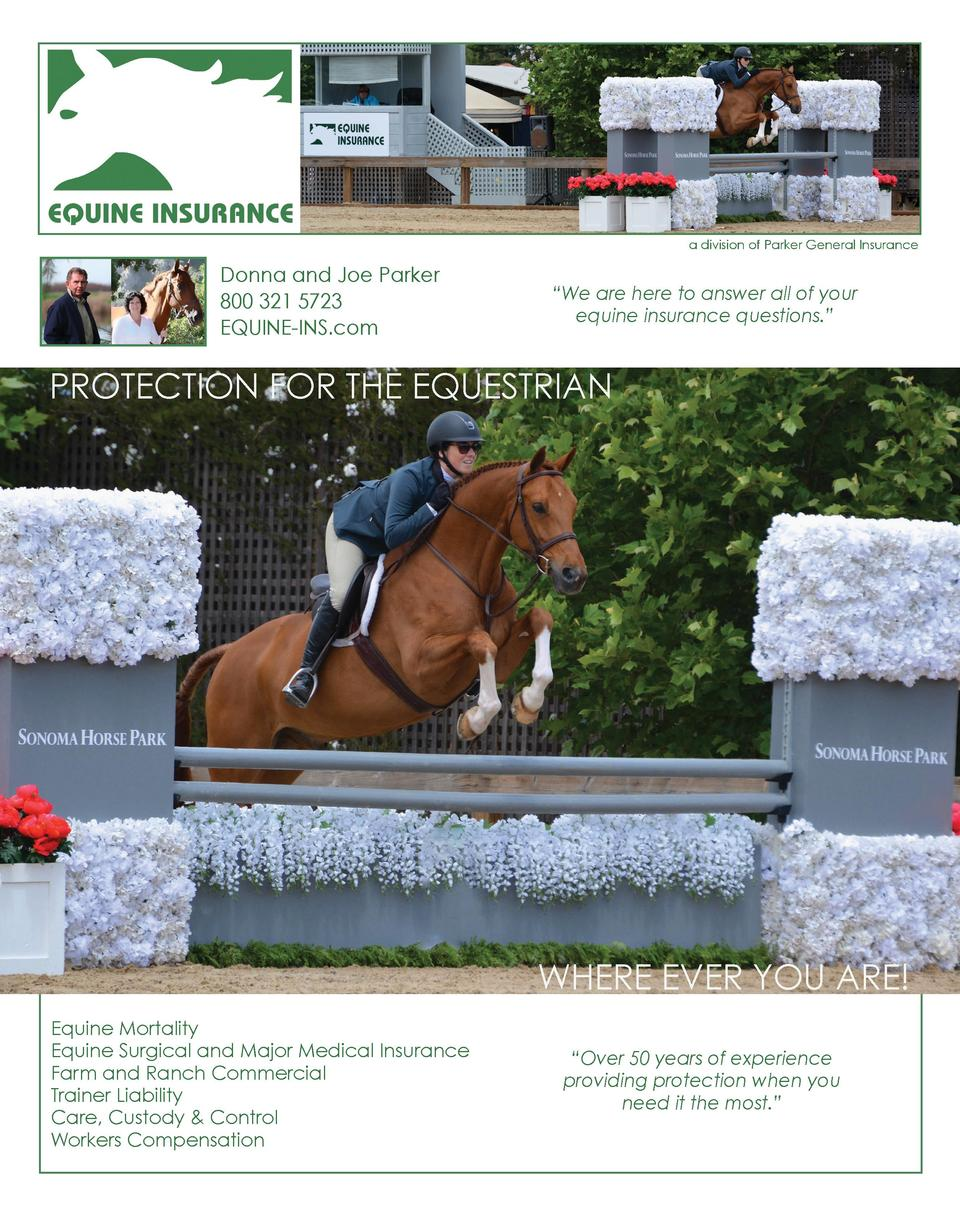 a division of Parker General Insurance  Donna and Joe Parker 800 321 5723 EQUINE-INS.com     We are here to answer all of ...