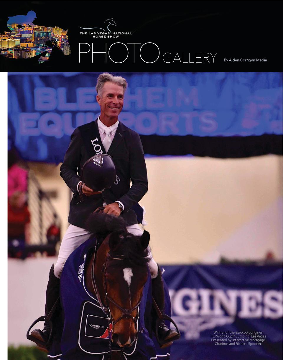 PHOTOGALLERY  By Alden Corrigan Media  Winner of the  100,00 Longines FEI World Cup    Jumping Las Vegas Presented by Inte...