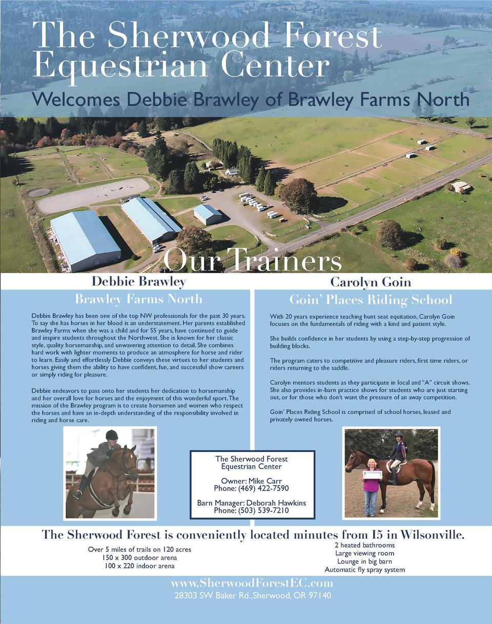 The Sherwood Forest Equestrian Center  Welcomes Debbie Brawley of Brawley Farms North  Our Trainers Debbie Brawley  Caroly...