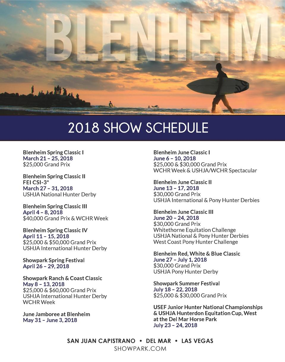 BLENHEIM 2018 SHOW SCHEDULE Blenheim Spring Classic I March 21     25, 2018  25,000 Grand Prix Blenheim Spring Classic II ...