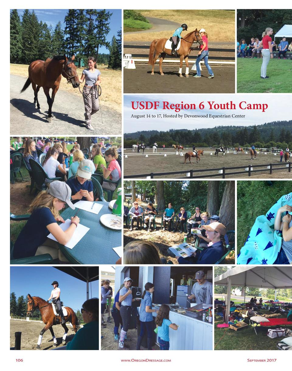 USDF Region 6 Youth Camp  August 14 to 17, Hosted by Devonwood Equestrian Center  106  www.O regonD ressage.com     Septem...