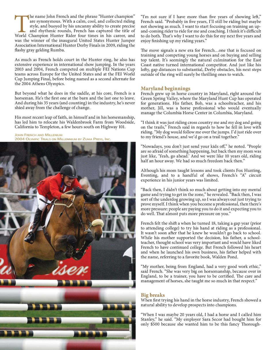 T  he name John French and the phrase    Hunter champion    are synonymous. With a calm, cool, and collected riding style,...