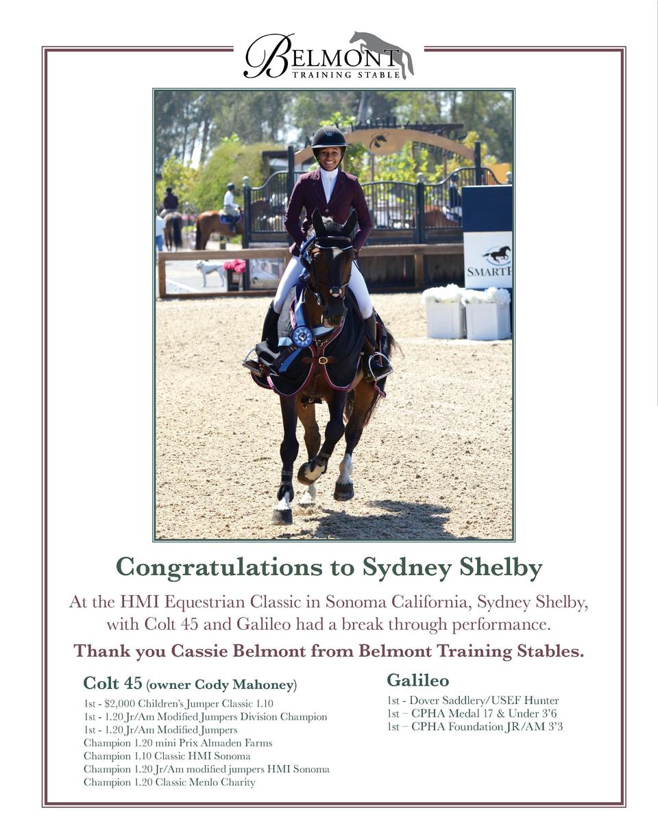 Congratulations to Sydney Shelby At the HMI Equestrian Classic in Sonoma California, Sydney Shelby, with Colt 45 and Galil...