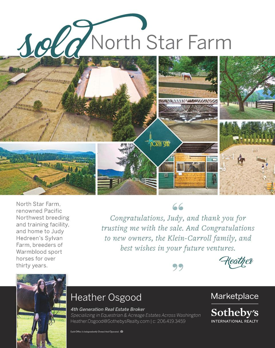 Sold  North Star Farm, renowned Pacific Northwest breeding and training facility, and home to Judy Hedreen   s Sylvan Farm...