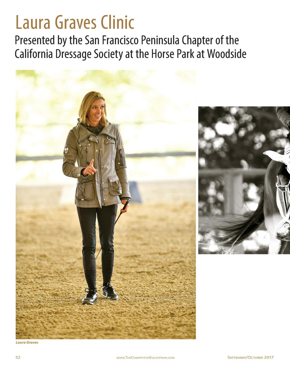 Laura Graves Clinic  Presented by the San Francisco Peninsula Chapter of the California Dressage Society at the Horse Park...