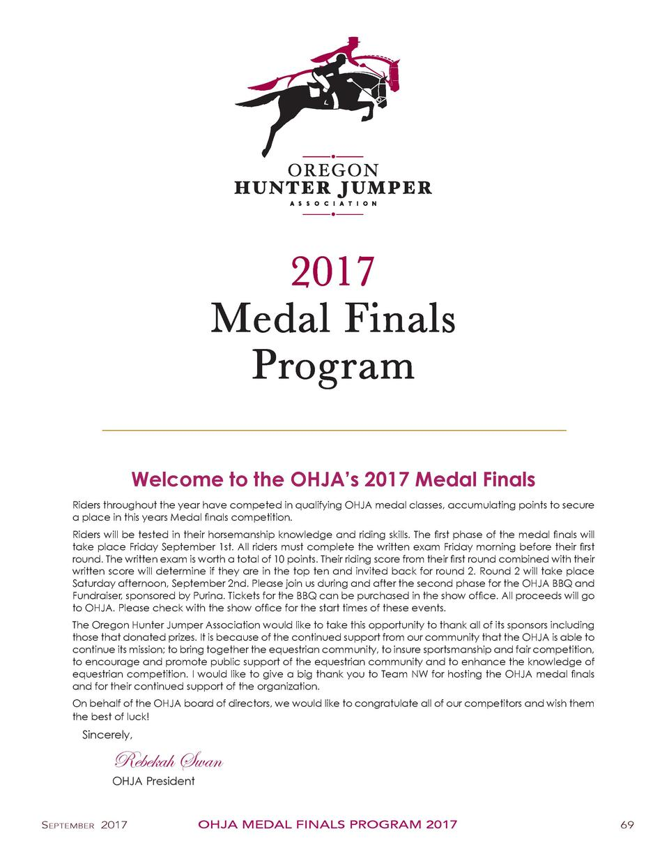 2017 Medal Finals Program Welcome to the OHJA   s 2017 Medal Finals Riders throughout the year have competed in qualifying...