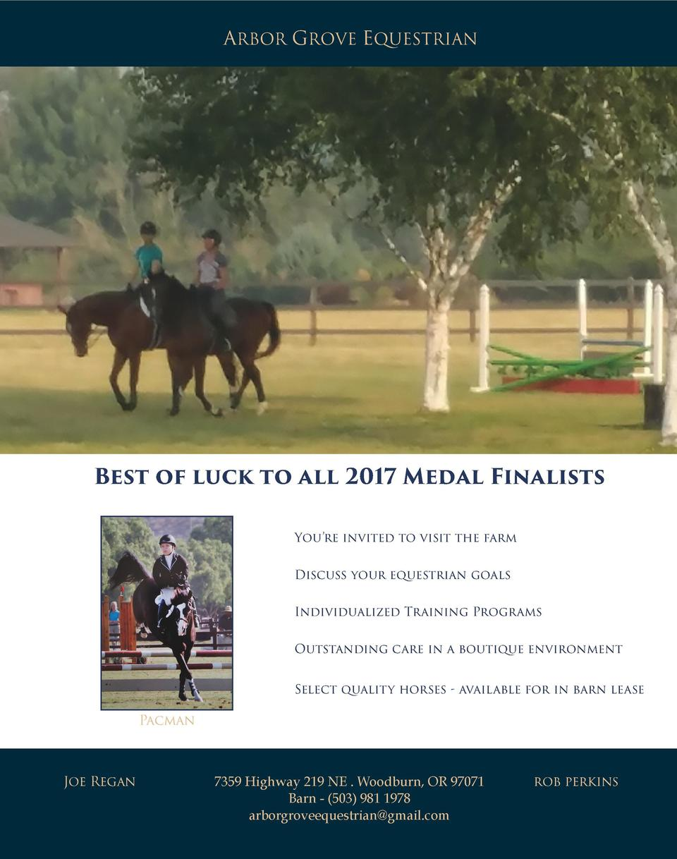 ARBOR GROVE EQUESTRIAN  Best of luck to all 2017 Medal Finalists You   re invited to visit the farm Discuss your equestria...