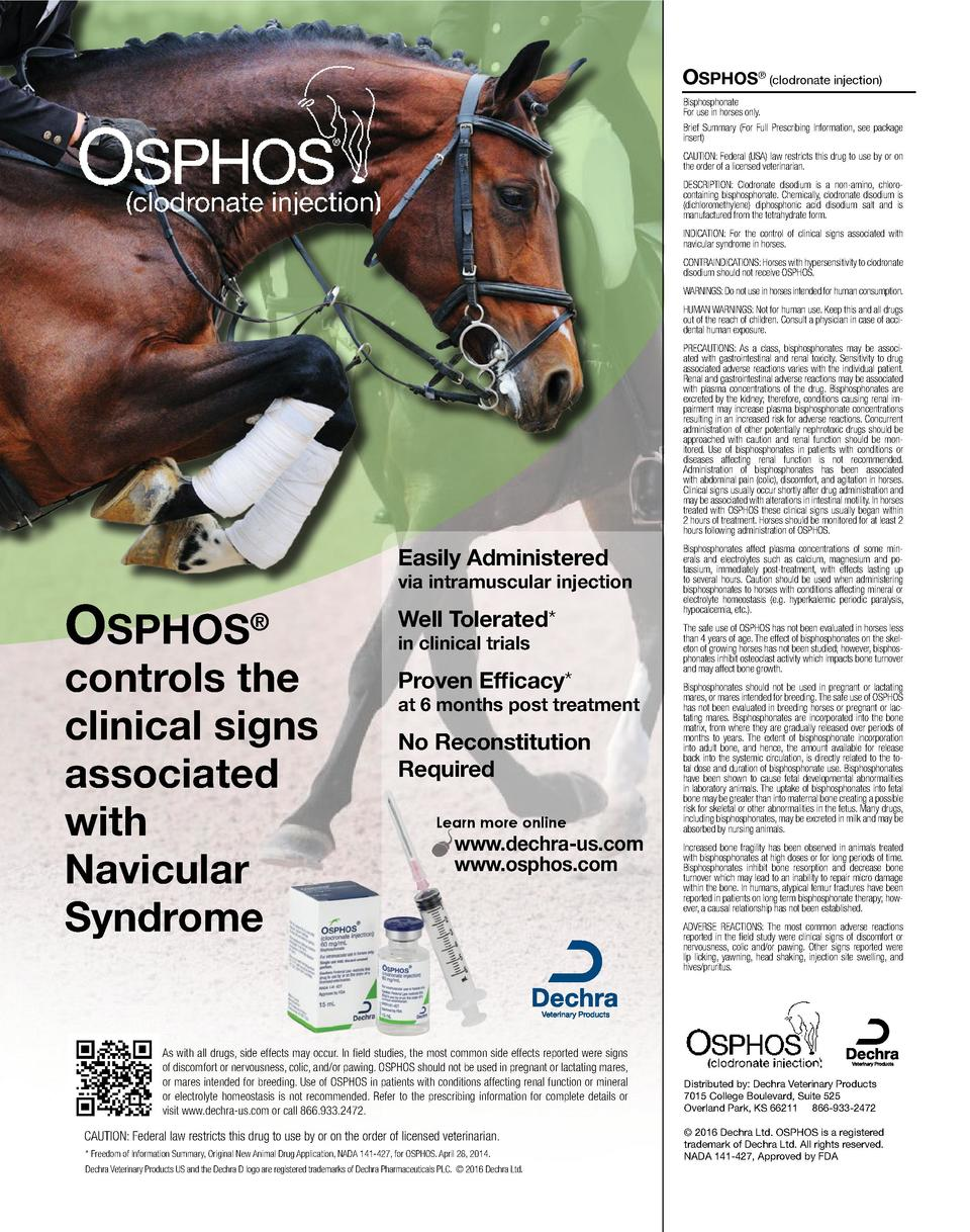 OSPHOS    clodronate injection  Bisphosphonate For use in horses only. Brief Summary  For Full Prescribing Information, se...