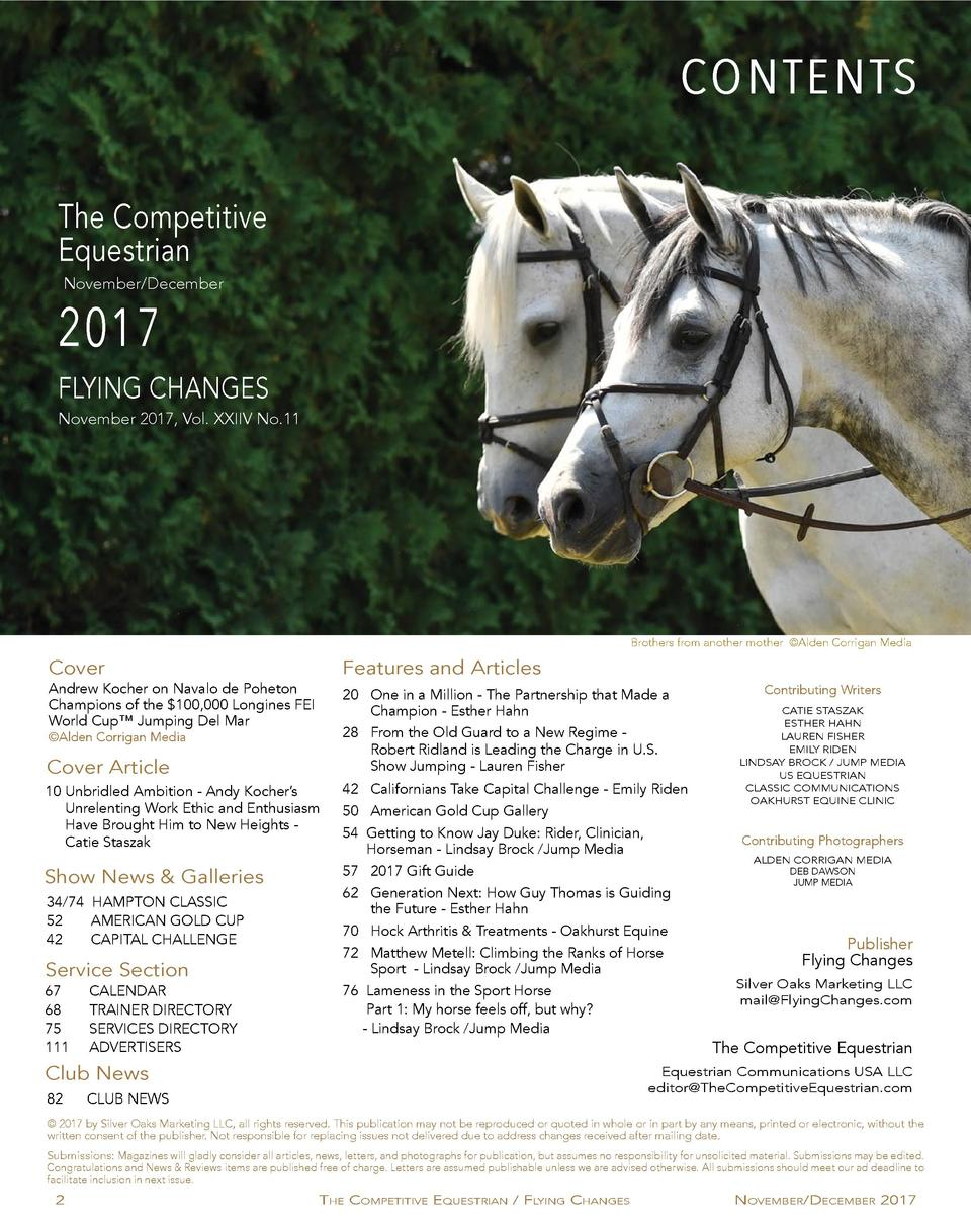CONTENTS The Competitive Equestrian November December  2017  FLYING CHANGES November 2017, Vol. XXIIV No.11  Brothers from...