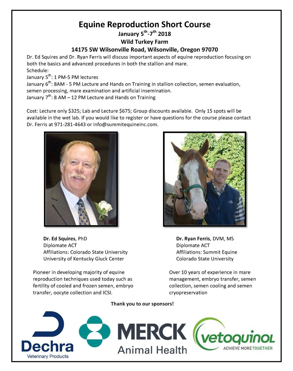 Equine Reproduction Short Course   January 5th-7th 2018  Wild Turkey Farm  14175 SW Wilsonville Road, Wilsonville, Oreg...