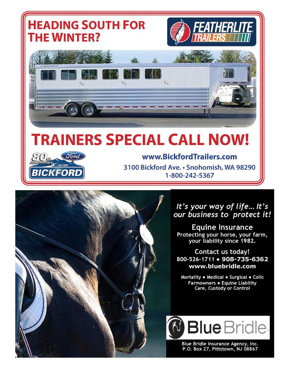 HEADING SOUTH FOR THE WINTER   TRAINERS SPECIAL CALL NOW  www.BickfordTrailers.com 3100 Bickford Ave.     Snohomish, WA 98...